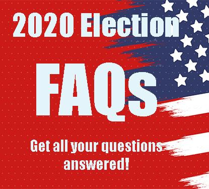 ELECTION FAQs