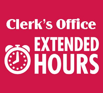 Clerks Office Extended Hours
